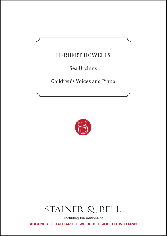 Howells, Herbert: Sea Urchins. Childrens Voices And Piano