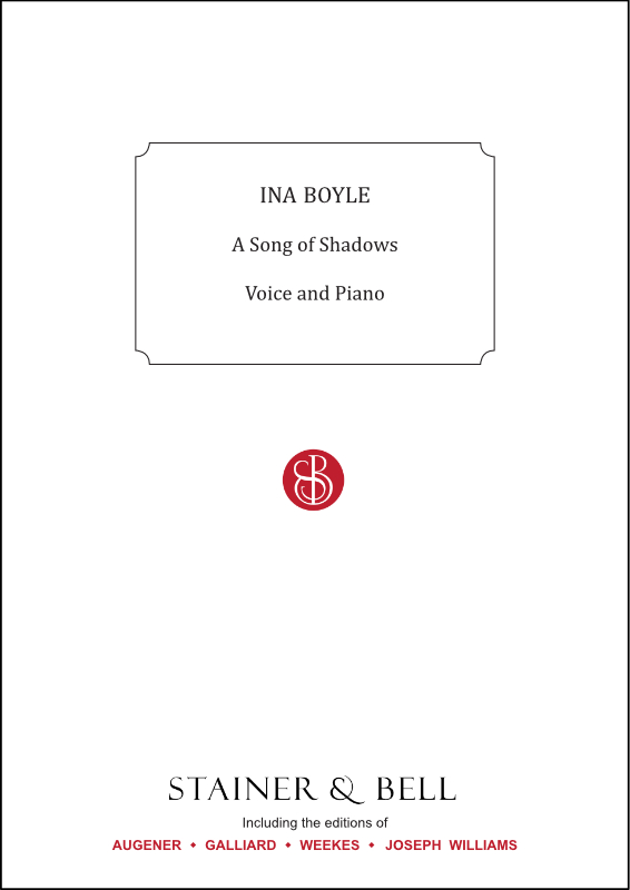 Boyle, Ina: A Song Of Shadows. Voice And Piano