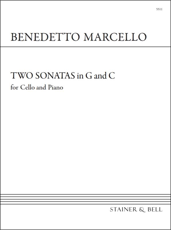 Marcello, Benedetto: Sonatas In G And C For Cello And Piano