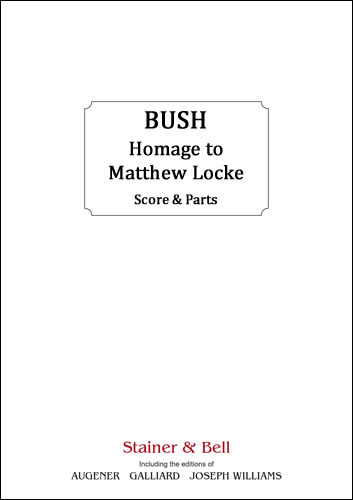Bush, Geoffrey: Homage To Matthew Locke