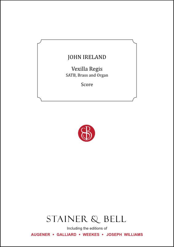 Ireland, John: Vexilla Regis. Score & Parts