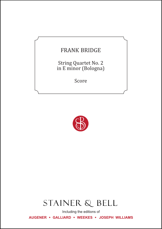 Bridge, Frank: String Quartet No. 1 In E Minor (Bologna)