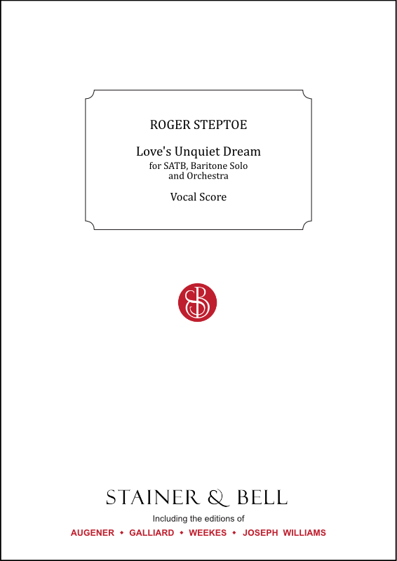 Steptoe, Roger: Life's Unquiet Dream