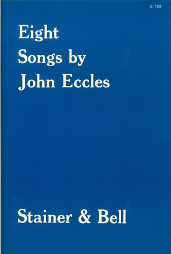 Eccles, John: Eight Songs
