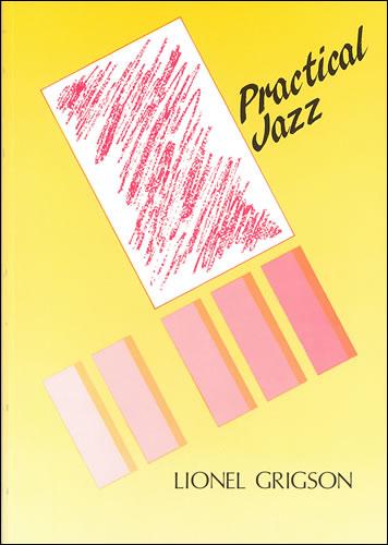 Grigson, Lionel: Practical Jazz