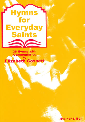 Cosnett, Elizabeth: Hymns For Everyday Saints