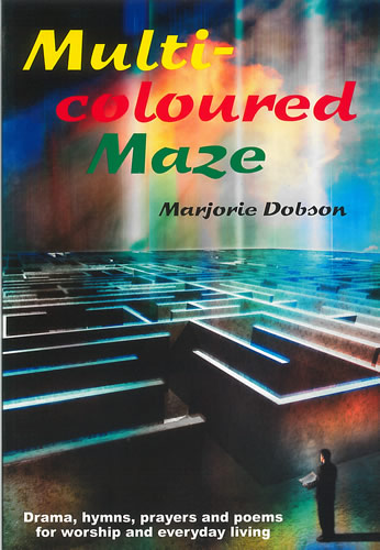 Dobson, Marjorie: Multi-Coloured Maze
