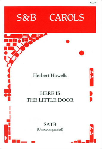 Howells, Herbert: Here Is The Little Door