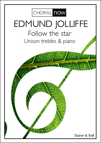 Jolliffe, Edmund: Follow The Star