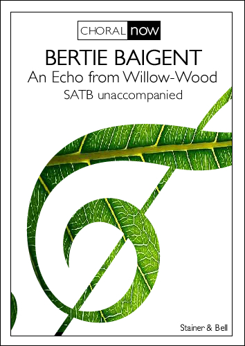 Baigent, Bertie: An Echo From Willow-Wood