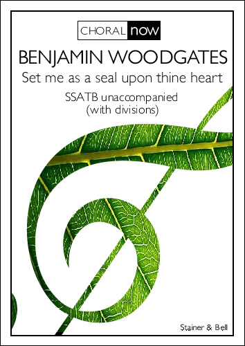 Woodgates, Benjamin: Set Me As A Seal Upon Thine Heart