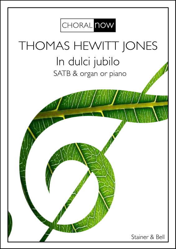 Hewitt Jones, Thomas: In Dulci Jubilo. SATB & Organ Or Piano