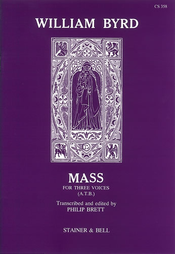 Byrd, William: Mass For Three Voices