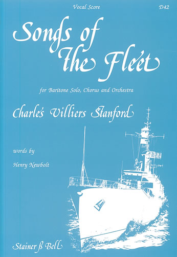 Stanford, Charles V: Songs Of The Fleet. Vocal Score