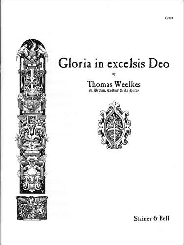 Weelkes, Thomas: Gloria In Excelsis Deo