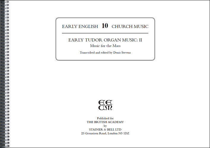 Early Tudor Organ Music: II – Music For The Mass