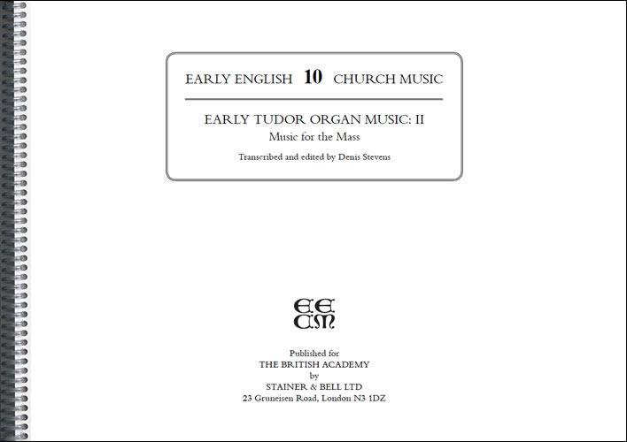 Early Tudor Organ Music: II – Music For The Mass