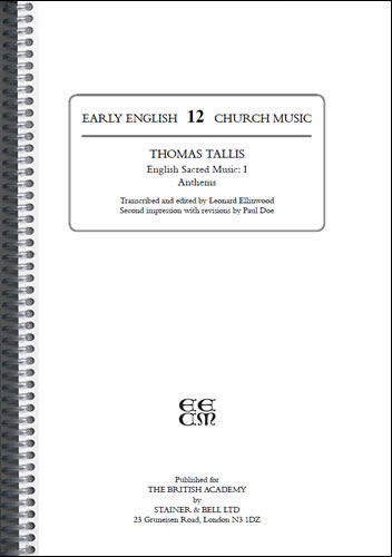 Tallis, Thomas: I – English Sacred Music: I – Anthems