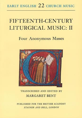 Fifteenth-Century Liturgical Music: II – Four Anonymous Masses