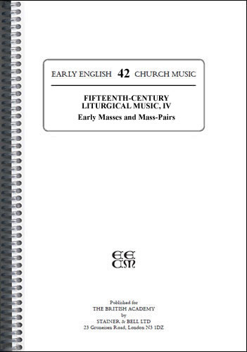 Fifteenth-Century Liturgical Music: IV Early Masses And Mass Pairs