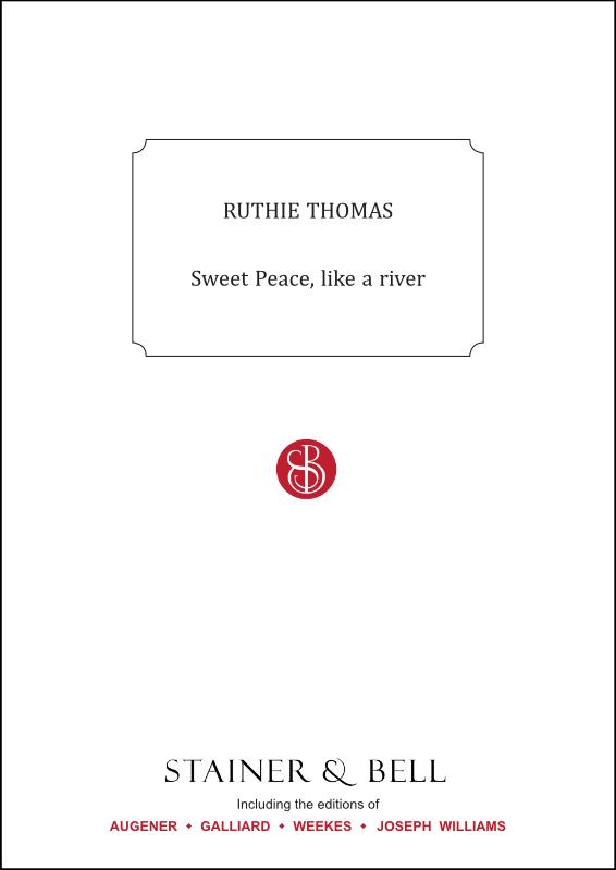 Thomas, Ruthie: Sweet Peace, Like A River. PDF File