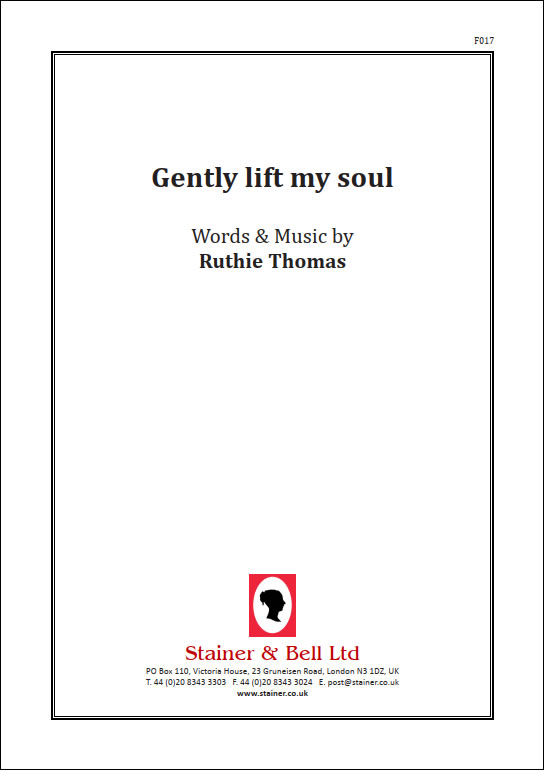 Thomas, Ruthie: Gently Lift My Soul. PDF File