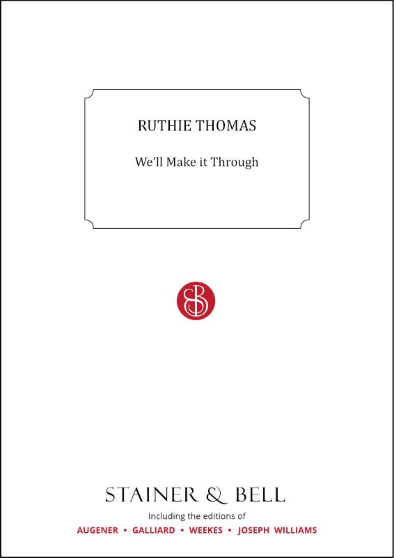 Thomas, Ruthie: We'll Make It Through. PDF File