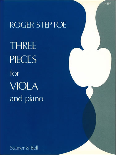 Steptoe, Roger: Three Pieces For Viola And Piano