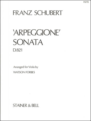 Schubert, Franz: Sonata 'Arpeggione'. Viola Part Arranged By Watson Forbes