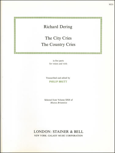 Dering, Richard: The City Cries; The Country Cries