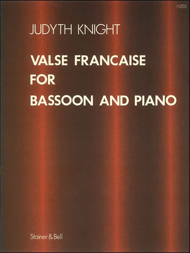 Knight, Judyth: Valse Française For Bassoon And Piano
