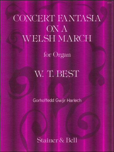 Best, William Thomas: Concert Fantasia On A Welsh March