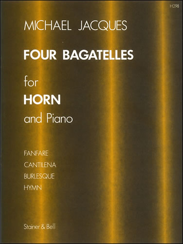 Jacques, Michael: Four Bagatelles For Horn And Piano