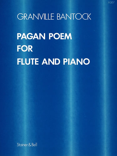 Bantock, Granville: Pagan Poem For Flute And Piano