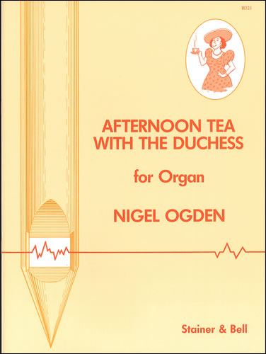 Ogden, Nigel: Afternoon Tea With The Duchess