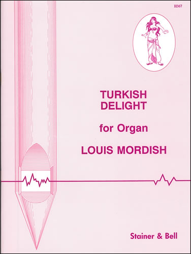 Mordish, Louis: Turkish Delight