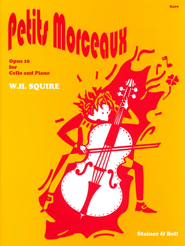 Squire, William Henry: Petits Morceaux, Op. 16