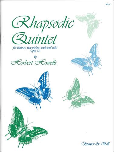 Howells, Herbert: Rhapsodic Quintet, Op31. (1917) Clarinet, Two Violins, Viola And Cello