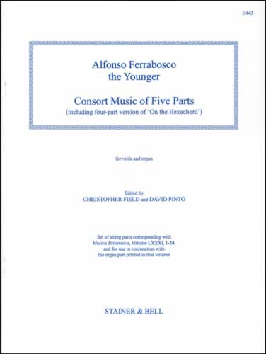 Ferrabosco The Younger, Alfonso: Consort Music Of Five Parts