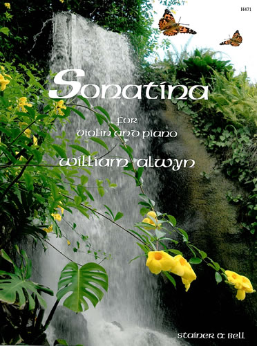 Alwyn, William: Sonatina For Violin And Piano