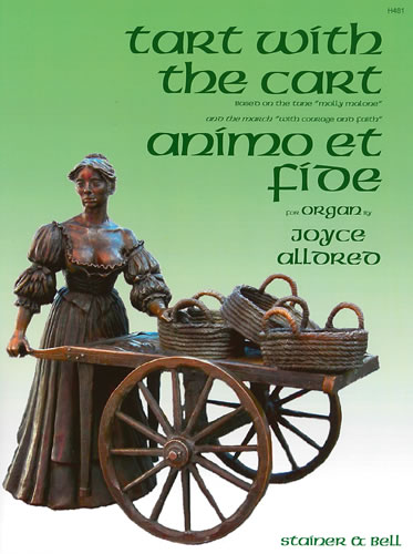 Alldred, Joyce: Tart With The Cart And Animo Et Fide. Organ