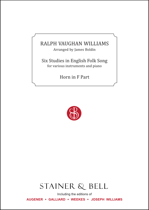 Vaughan Williams, Ralph: Six Studies In English Folk Song. Horn In F Part
