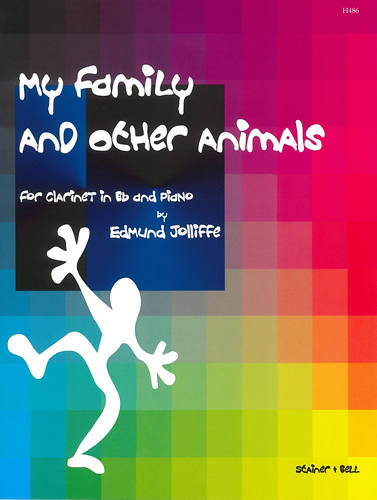 Jolliffe, Edmund: My Family And Other Animals For Clarinet And Piano