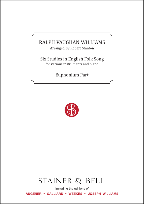 Vaughan Williams, Ralph: Six Studies In English Folk Song. Euphonium Part