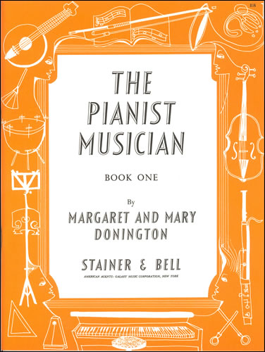Donington, Margaret And Mary: The Pianist Musician (Beginners). Book 1