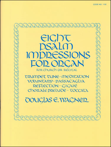 Wagner, Douglas E: Eight Psalm Impressions Vol. I