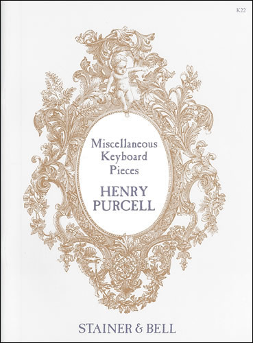 Purcell, Henry: Complete Harpsichord Works. Book 2. Miscellaneous Pieces