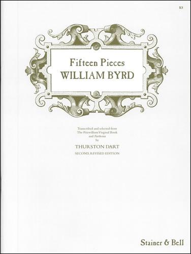 Byrd, William: Fifteen Pieces