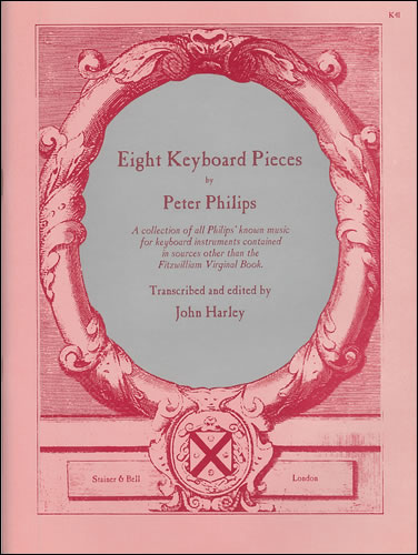 Philips, Peter: Eight Keyboard Pieces
