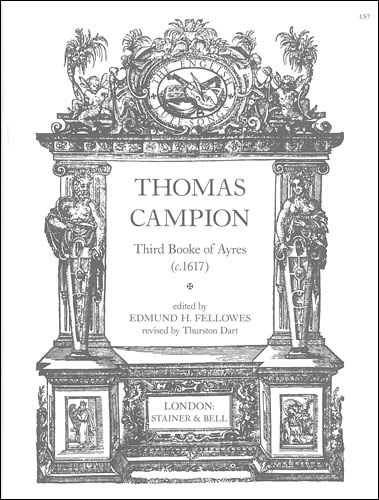 Campion, Thomas: The Third Book Of Ayres (c.1617)